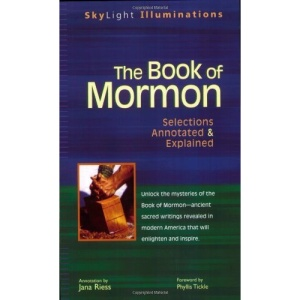 Book Of Mormon: Selections Annotated and Explained (Skylight Illuminations)