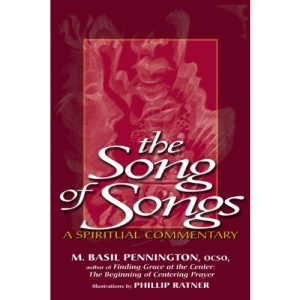 Song Of Songs: A Spiritual Commentary