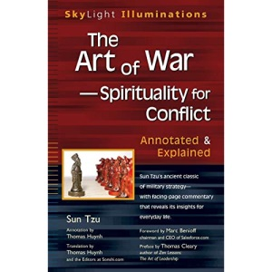 Art Of War - Spirituality For Conflict: Annotated and Explained