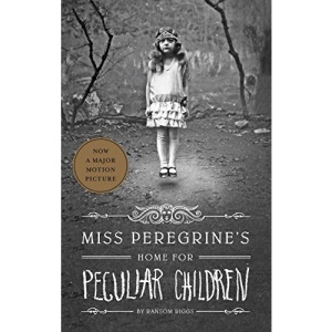Miss Peregrine's Home for Peculiar Children: Ransom Riggs: 1 (Miss Peregrine's Peculiar Children)