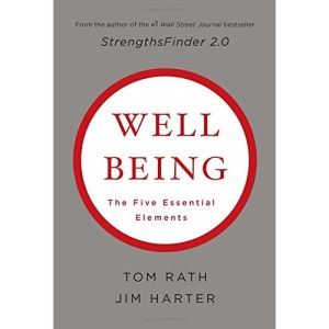 Well-Being: The Five Essential Elements