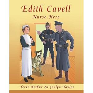 Edith Cavell, Nurse Hero