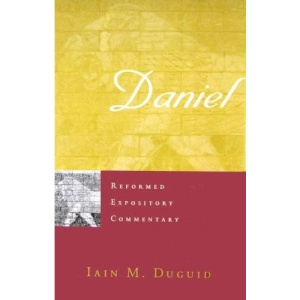 DANIEL HB (Reformed Expository Commentary)