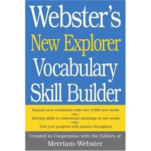 Webster's New Explorer Vocabulary Skill Builder
