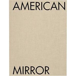 Philip Montgomery: American Mirror