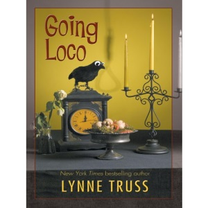 Going Loco: A Comedy of Terrors (Wheeler Large Print Book Series)