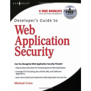 Developer's Guide to Web Application Security: A Guide for Developers and Penetration Testers