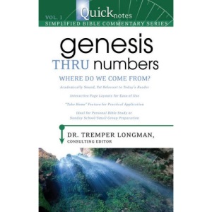 Genesis Thru Numbers: Where Do We Come From? (Quicknotes: Simplified Bible Commentary)