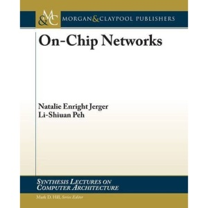 On-Chip Networks (Synthesis Lectures on Computer Architecture)