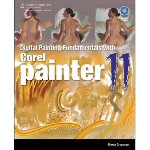 Digitial Painting Fundamentals with Corel Painter 11 (First Edition)