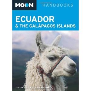 Ecuador and the Galapagos Islands (Moon Handbooks)