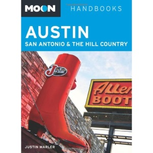Moon Austin, San Antonio & the Hill Country (Moon Handbooks Austin, San Antonio, & the Hill Country)