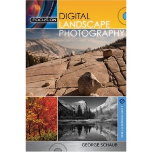 Focus on Digital Landscape Photography (A Lark Photography Book)