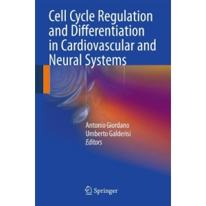 Cell Cycle Regulation and Differentiation in Cardiovascular and Neural Systems