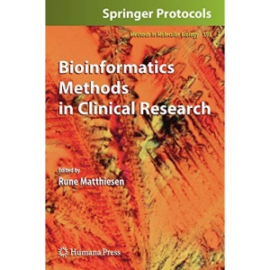 Bioinformatics Methods in Clinical Research: Methods, Applications, and Tools: Preliminary Entry 2205 (Methods in Molecular Biology)