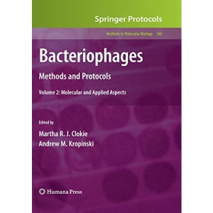 Bacteriophages: 2 (Methods in Molecular Biology): Methods and Protocols, Volume 2: Molecular and Applied Aspects: 502