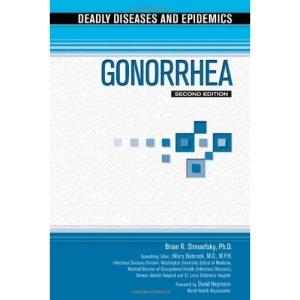 Gonorrhea (Deadly Diseases & Epidemics)