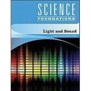 Light and Sound (Science Foundations)