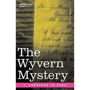The Wyvern Mystery (Cosimo Classics)