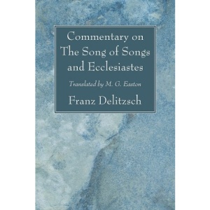 Commentary on the Song of Songs and Ecclesiastes