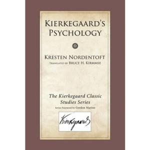 Kierkegaard's Psychology (Kierkegaard Classic Studies)