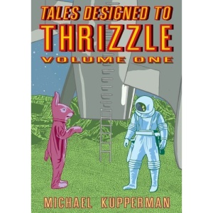 Tales Designed to Thrizzle Vol.1