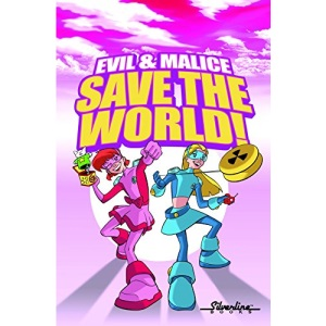 Evil & Malice: Save The World!