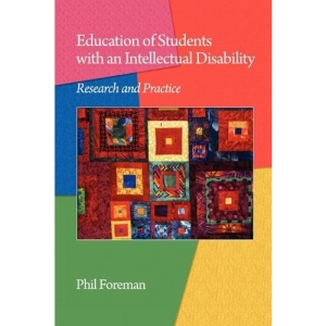 Education of Students with an Intellectual Disability: Research and Practice