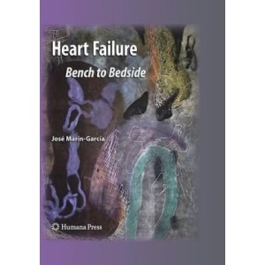 Heart Failure: Bench to Bedside (Contemporary Cardiology)