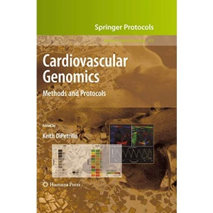 Cardiovascular Genomics: Methods and Protocols: 573 (Methods in Molecular Biology)