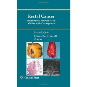 Rectal Cancer: International Perspectives on Multimodality Management (Current Clinical Oncology)