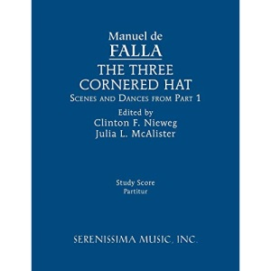 The Three-Cornered Hat, Scenes and Dances from Part 1: Study score