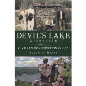 Devil's Lake, Wisconsin and the Civilian Conservation Corps