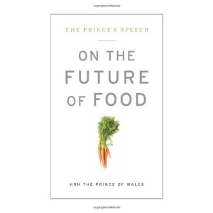 Prince's Speech: On the Future of Food, The