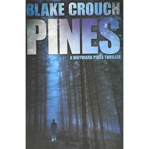 Pines: 1 (Wayward Pines)