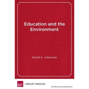 Education and the Environment: Creating Standards-Based Programs in Schools and Districts