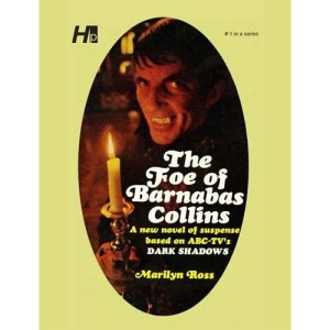 Dark Shadows the Complete Paperback Library Reprint Book 9: The Foe of Barnabas Collins