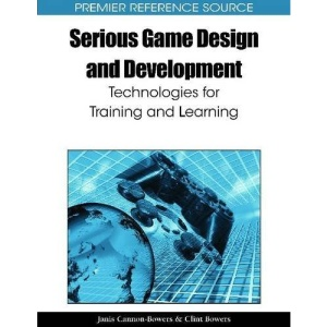 Serious Game Design and Development: Technologies for Training and Learning (Premier Reference Source)