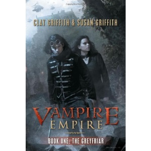 The Greyfriar (Vampire Empire, Book 1)