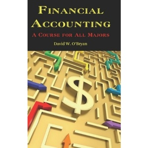 Financial Accounting A Course for All Majors (HC)