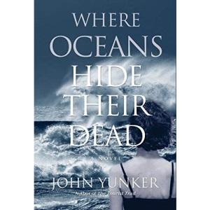 Where Oceans Hide Their Dead: A Novel: 2 (Across Oceans)