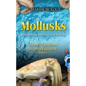 Mollusks: Morphology, Behavior & Ecology (Marine Biology)