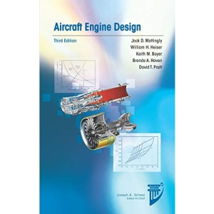 Aircraft Engine Design (AIAA Education Series)