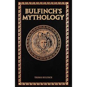 Bulfinch's Mythology: (Leather-bound Classics)