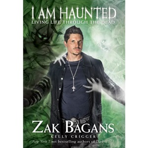 I Am Haunted: Living Life Through the Dead