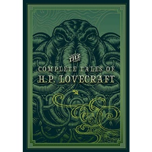 The Complete Tales of H.P. Lovecraft (3): Timeless Classics