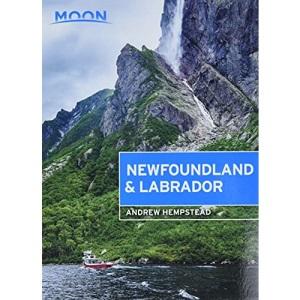 Moon Newfoundland & Labrador (First Edition) (Travel Guide)