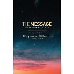 Message Devotional Bible, The: Featuring Notes & Reflections from Eugene H. Peterson