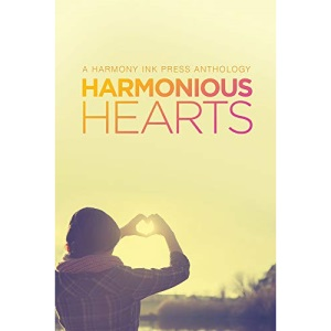 Harmonious Hearts 2014 - Stories from the Young Author Challenge (Harmony Ink Press - Young Author Challen)