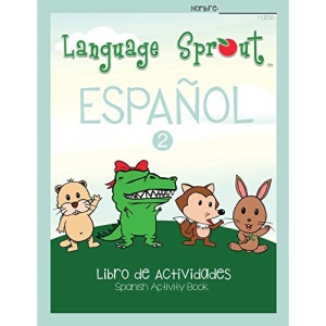Language Sprout Spanish Workbook: Level Two